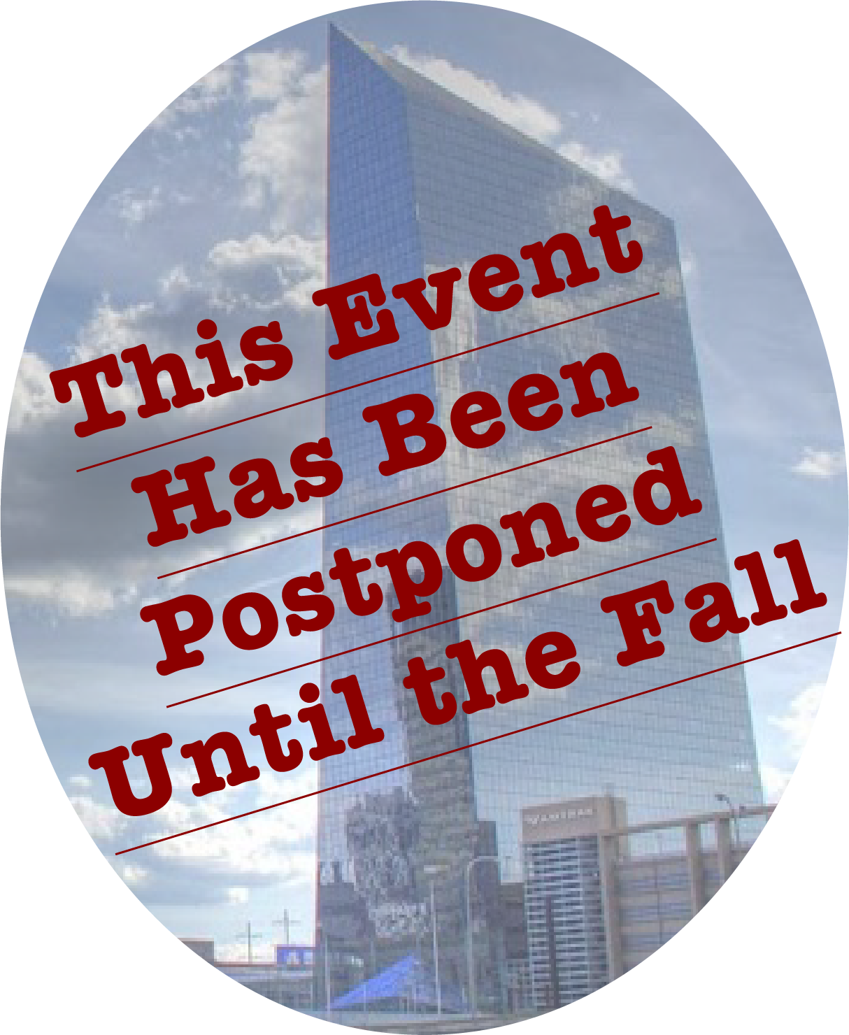 Image of Convene Ceter with words Postponed Until The fall superimposed on it