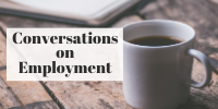 Conversations on Employment