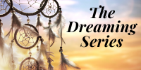 The Dreaming Series