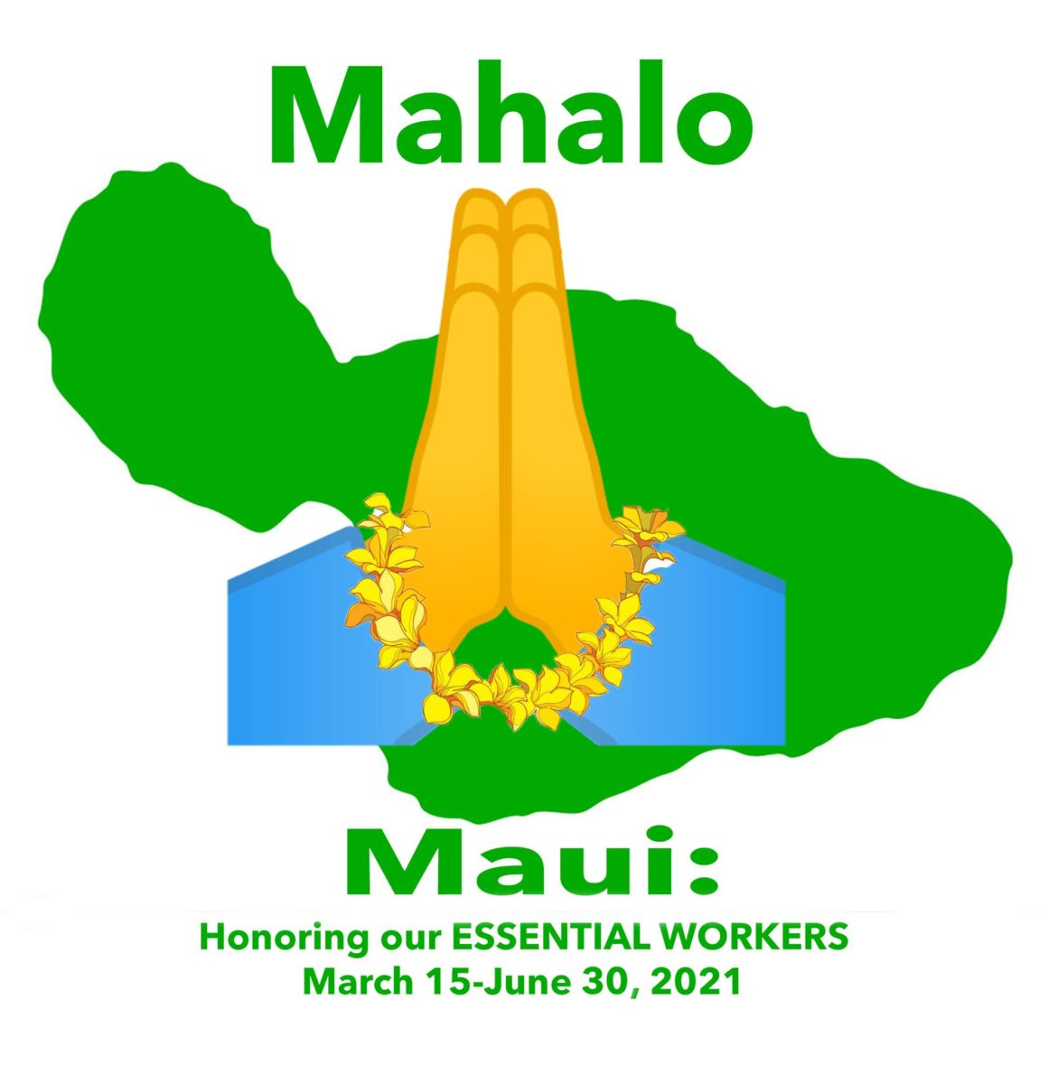 Mahalo Maui logo: Honoring our ESSENTIAL WORKERS March 15 - June 30, 2021