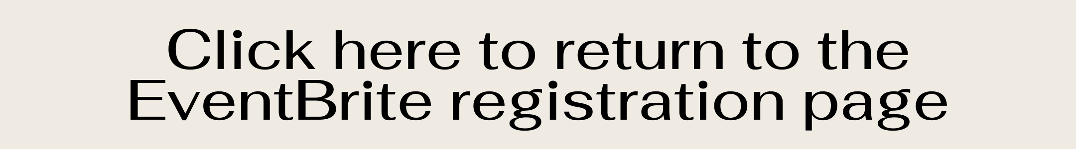 Click here to return to the EventBrite registration page
